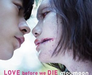 love before we die